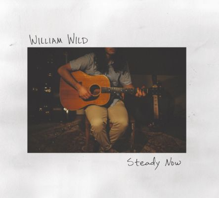 william-wild-steady-now